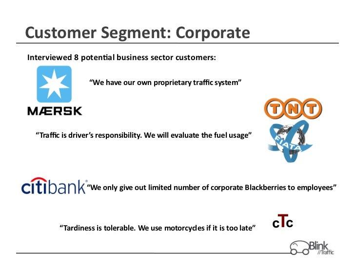 "Customer Segment: Corporate Interviewed 8 poten$al business sector customers:                          ""..."