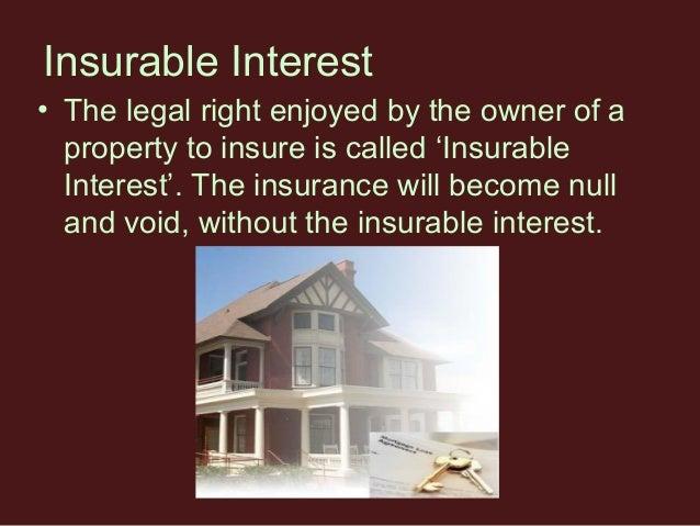 In Property Insurance An Insurable Interest