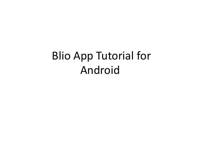 Blio App Tutorial forAndroid