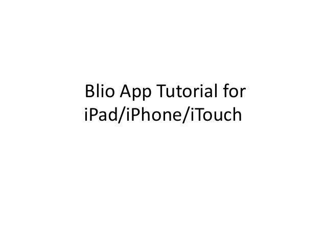 Blio App Tutorial foriPad/iPhone/iTouch