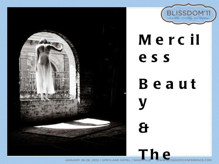 Merciless Beauty & The Critical Beast