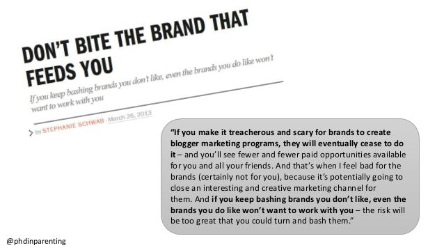 """""""If you make it treacherous and scary for brands to create blogger marketing programs, they will eventually cease to do it..."""
