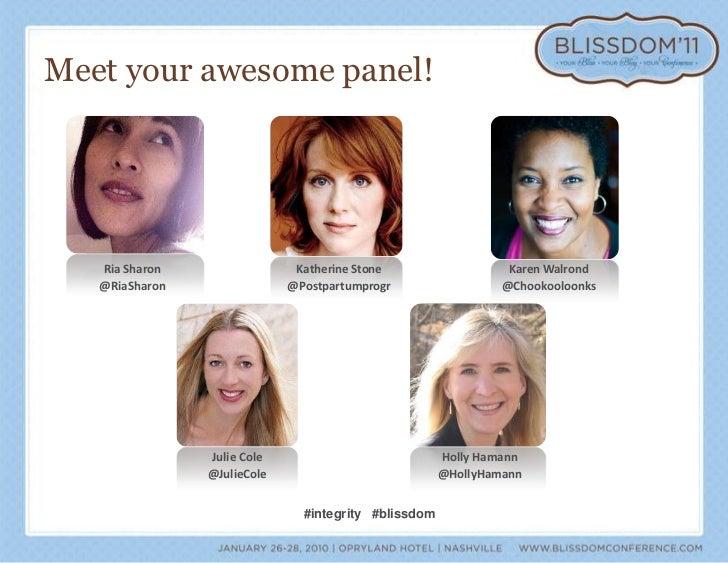Meet your awesome panel!<br />Ria Sharon <br />@RiaSharon<br />Katherine Stone <br />@Postpartumprogr<br />Karen Walrond <...