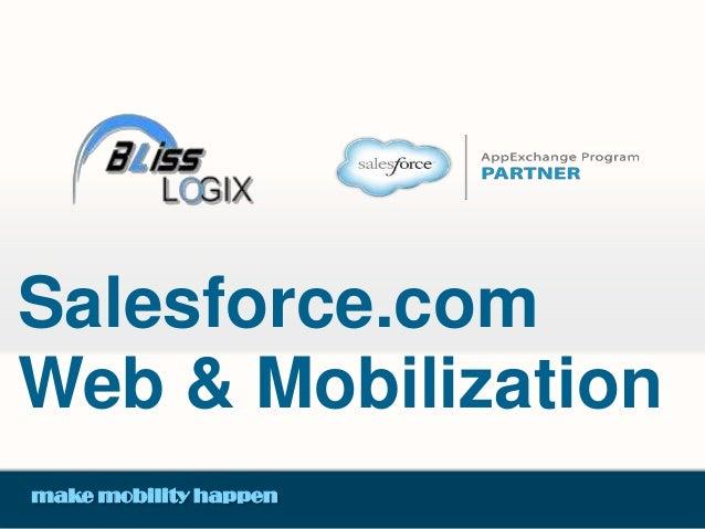 Salesforce.com Web & Mobilization make mobility happen