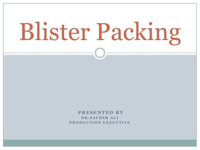 blister packaging diagram blister packing  blister packing