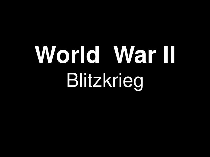 World War II  Blitzkrieg