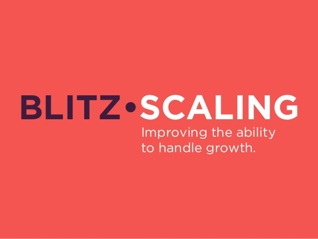 Blitzscaling is more than just all-out growth…