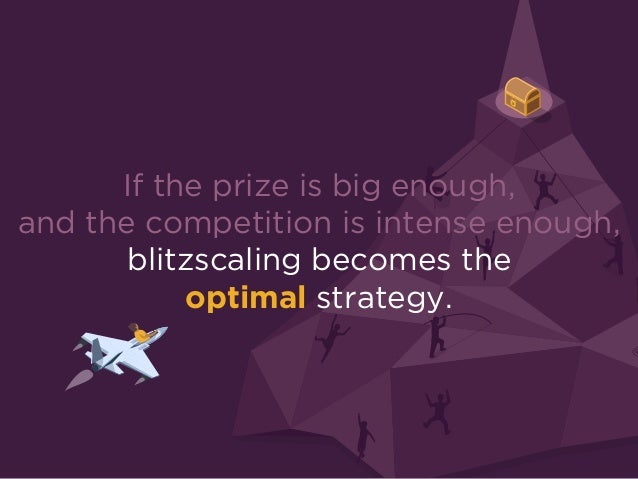 Now you know what blitzscaling is…
