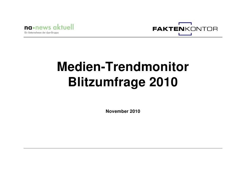 Medien-Trendmonitor Blitzumfrage 2010       November 2010