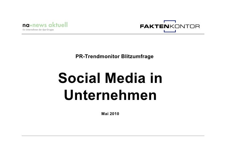 PR-Trendmonitor Blitzumfrage    Social Media in  Unternehmen            Mai 2010