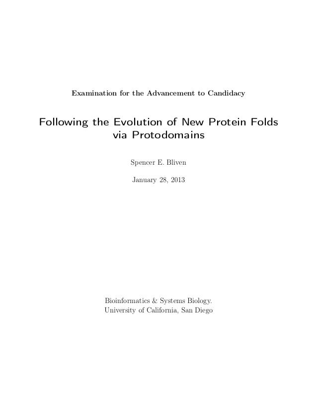 Examination for the Advancement to CandidacyFollowing the Evolution of New Protein Folds              via Protodomains    ...