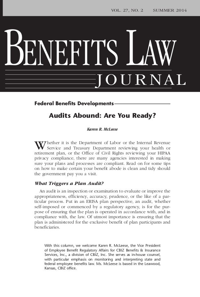 Federal Benefits Developments BENEFITS LAW JOURNAL VOL. 27, NO. 2 SUMMER 2014 Audits Abound: Are You Ready? Karen R. McLees...