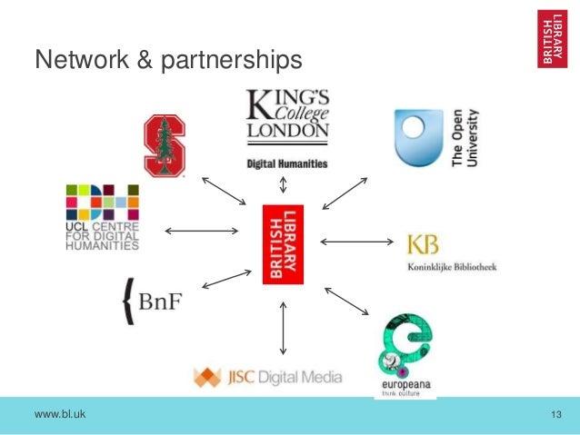 www.bl.uk 13 Network & partnerships