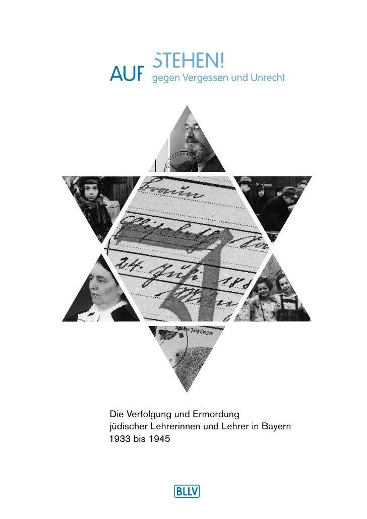 Die Verfolgung und Ermordungjüdischer Lehrerinnen und Lehrer in Bayern1933 bis 1945
