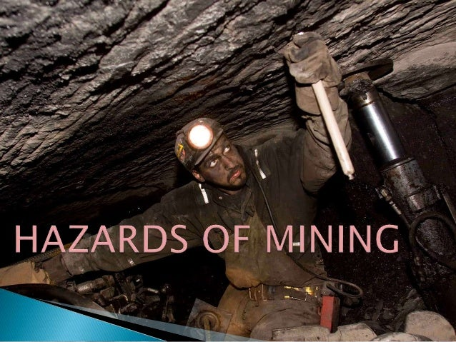Mine Legislation Safety Amp Hazardous