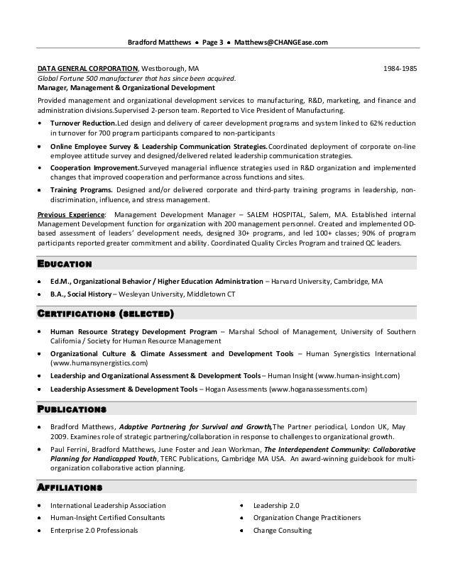 Bradford Matthews     Page 3    Matthews@CHANGEase.comDATA GENERAL CORPORATION, Westborough, MA                           ...