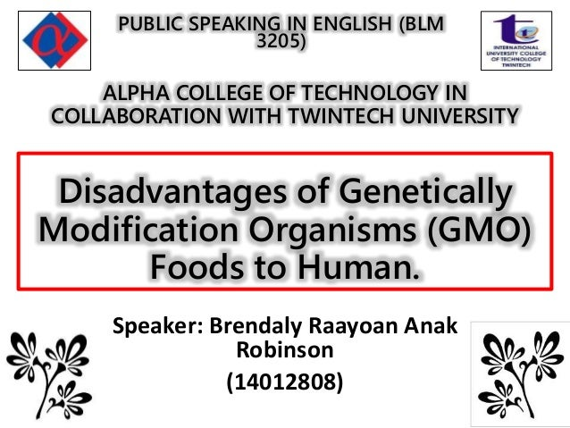 genetically modified food advantages and disadvantages essay Genetically modified foods essay writing service, custom genetically modified foods papers, term papers, free genetically modified foods samples, research papers, help.