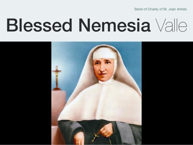 Blessed Nemesia Valle Sister of Charity of St. Joan Antida