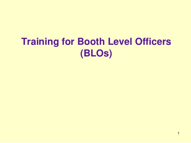 1 Training for Booth Level Officers (BLOs)
