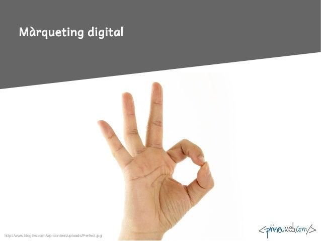 Màrqueting digital http://www.blogtrw.com/wp-content/uploads/Perfect.jpg