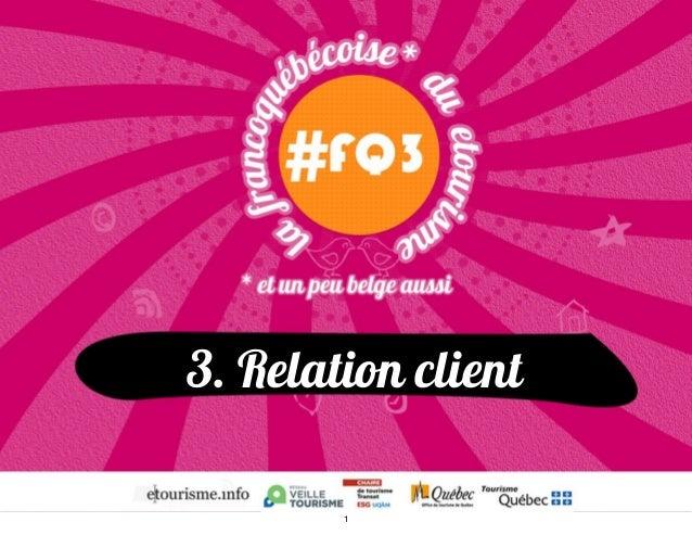 3. Relation client 1
