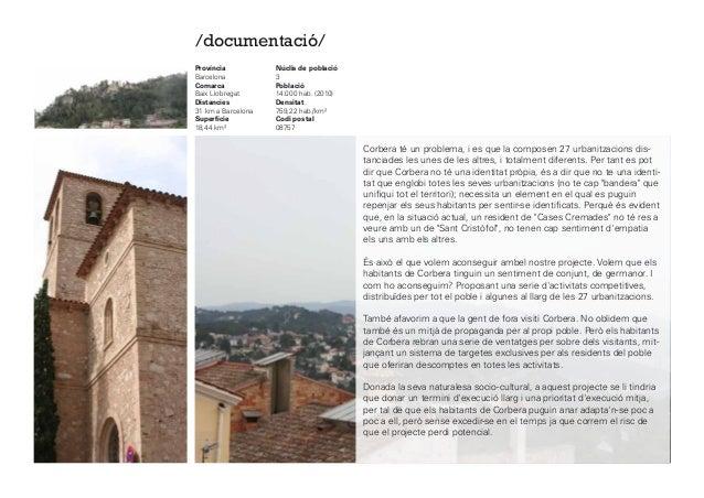 /documentació/ Província Barcelona Comarca Baix Llobregat Distancies 31 kma Barcelona Superfície 18,44 km² Núclisde pobl...
