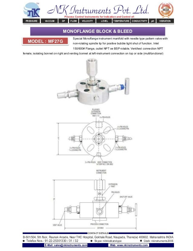 Special Monoflange instrument manifold with needle type pattern valve with non-rotating spindle tip for positive bubble tig...