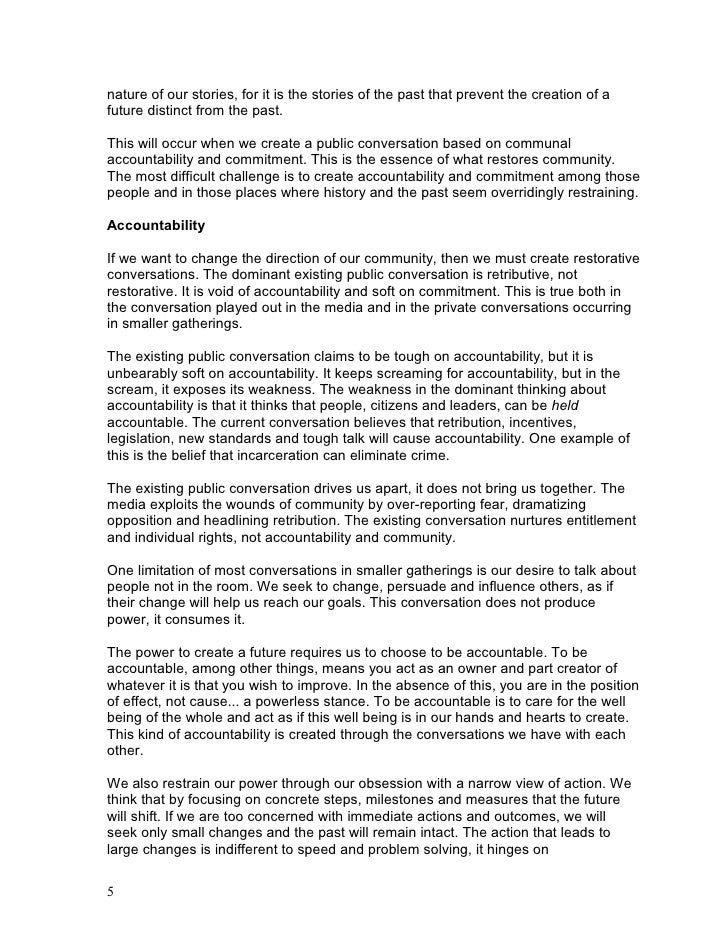 accountability and how that is created by a focus on language, relatedness and purpose.    Commitment  To be committed mea...