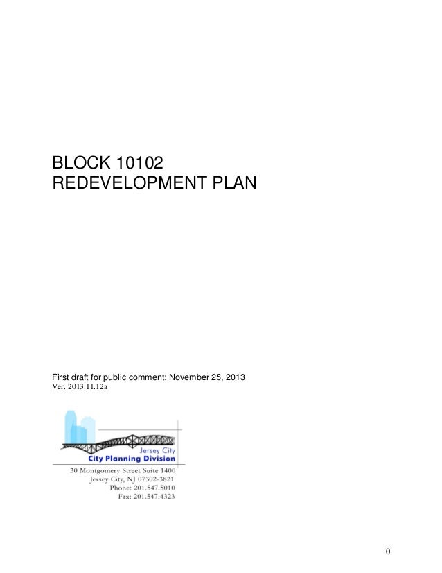 BLOCK 10102 REDEVELOPMENT PLAN  First draft for public comment: November 25, 2013 Ver. 2013.11.12a  0
