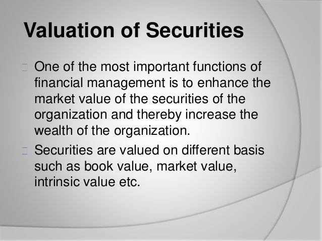 valuation of securities The committee on valuation of securities of the national convention of insurance commissioners recommended to the meeting of that body on december 8.