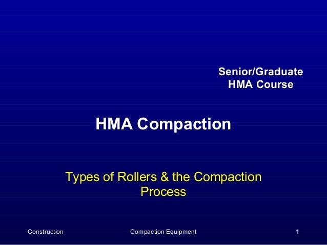 Senior/Graduate                                                 HMA Course                    HMA Compaction              ...