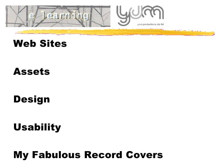 Web Sites   Assets Design Usability My Fabulous Record Covers Dreamweaver Demonstration