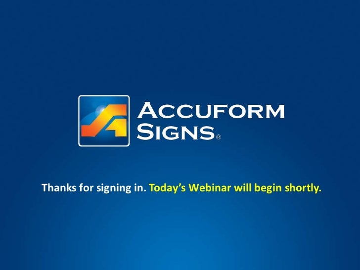 Thanks for signing in. Today's Webinar will begin shortly.<br />