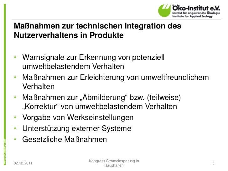 Maßnahmen zur technischen Integration desNutzerverhaltens in Produkte• Warnsignale zur Erkennung von potenziell  umweltbel...