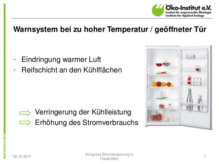Warnsystem bei zu hoher Temperatur / geöffneter Tür• Eindringung warmer Luft• Reifschicht an den Kühlflächen             V...