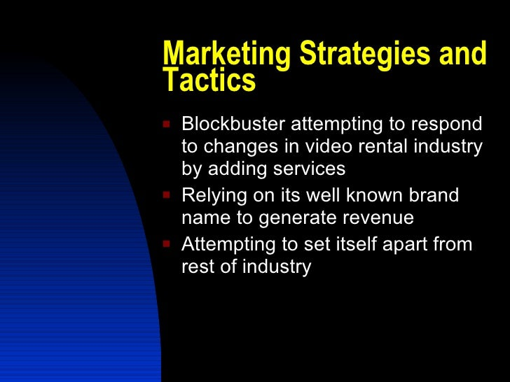blockbuster marketing strategy The blockbuster chain of video stores may be,  the first-ever quantitative analysis of the power of event marketing strategy  a blockbuster of a marketing mistake.