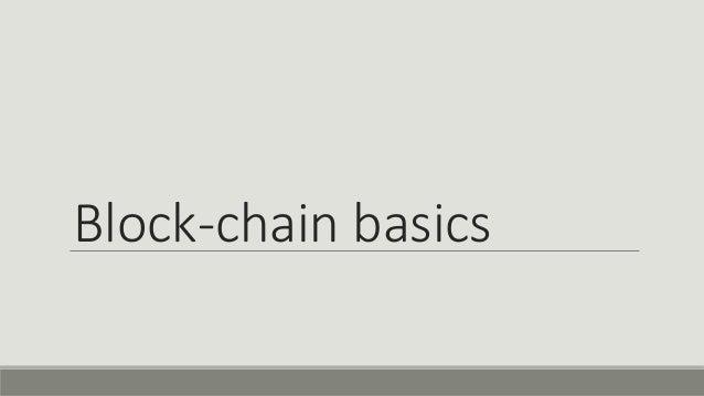 Block-chain basics