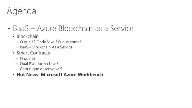 Blockchain as a Service - Azure Blockchain WorkBench Slide 3