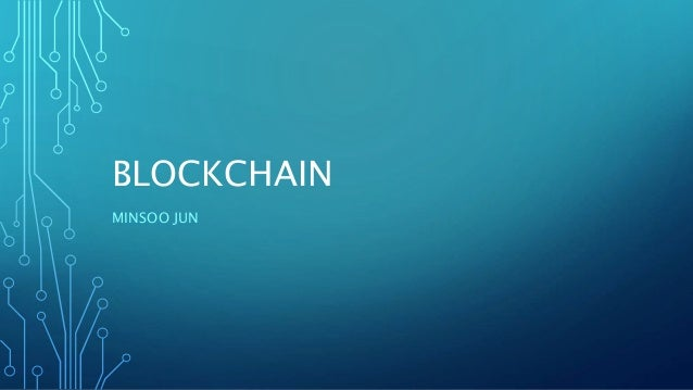 BLOCKCHAIN MINSOO JUN