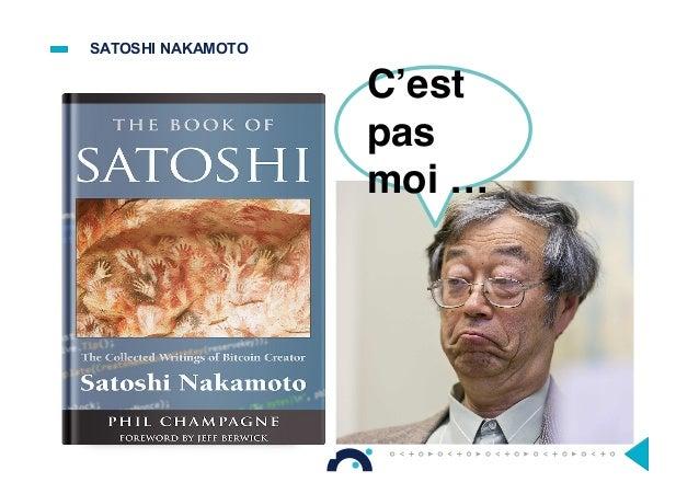 C'est pas moi … SATOSHI NAKAMOTO