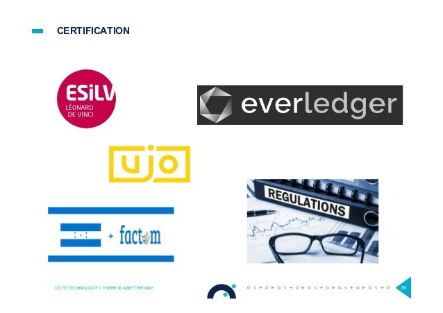 CERTIFICATION OCTO TECHNOLOGY > THERE IS A BETTER WAY 39