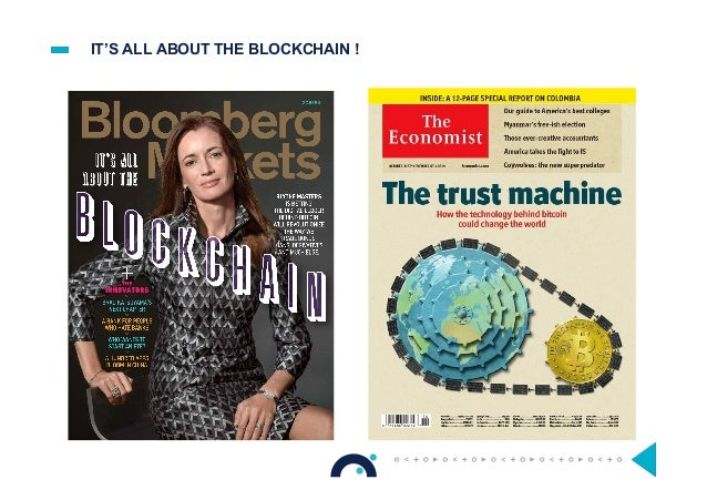 IT'S ALL ABOUT THE BLOCKCHAIN !