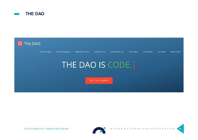THE DAO OCTO TECHNOLOGY > THERE IS A BETTER WAY 66