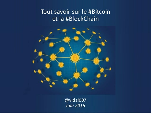 tout savoir sur le bitcoin et la blockchain. Black Bedroom Furniture Sets. Home Design Ideas