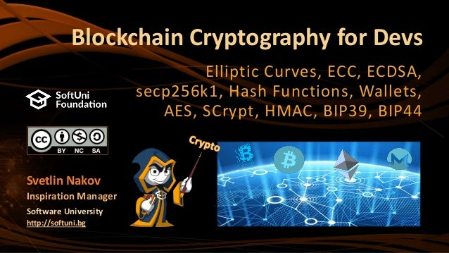 Blockchain Cryptography for Developers (Nakov @ BGWebSummit 2018)