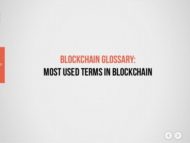 Blockchain Glossary: Most Used Terms in Blockchain