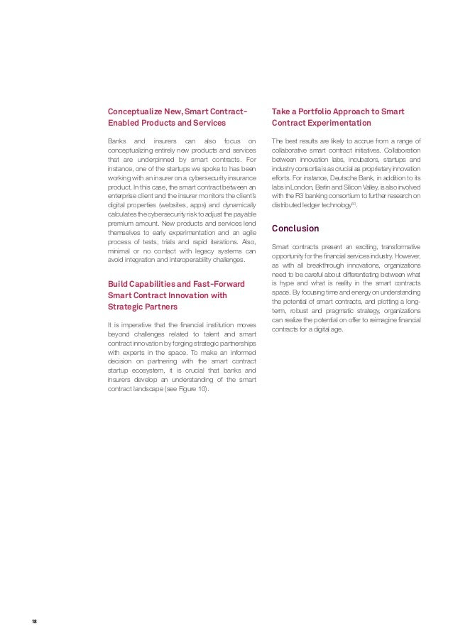 18 Conceptualize New,Smart Contract- Enabled Products and Services Banks and insurers can also focus on conceptualizing en...
