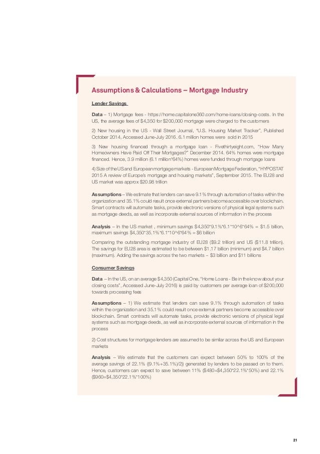 21 Assumptions & Calculations – Mortgage Industry Lender Savings Data – 1) Mortgage fees - https://home.capitalone360.com/...