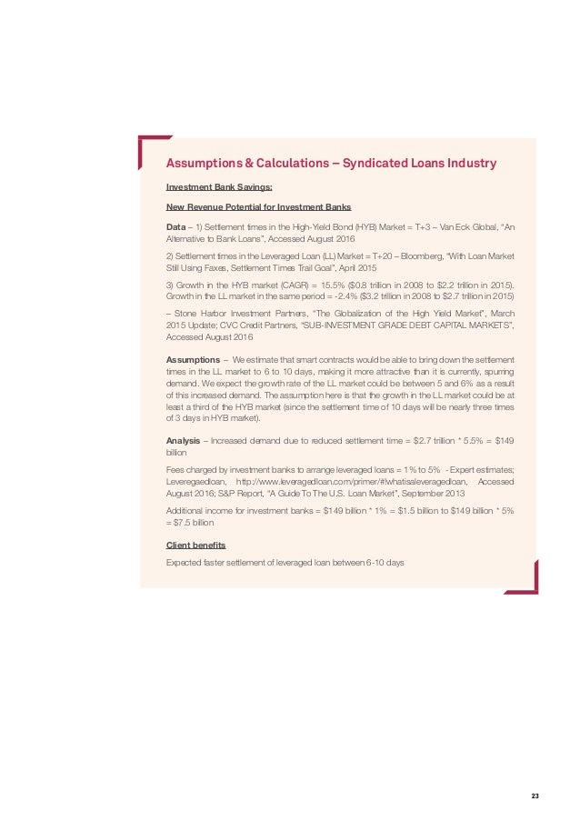 23 Assumptions & Calculations – Syndicated Loans Industry Investment Bank Savings: New Revenue Potential for Investment Ba...