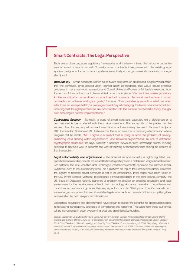 8 Smart Contracts:The Legal Perspective Technology often outpaces regulatory frameworks and the law – a trend that is born...